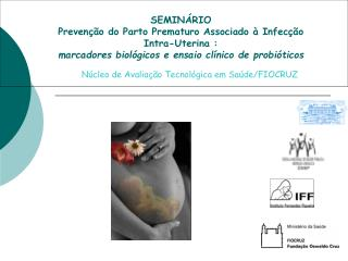 Núcleo de Avaliação Tecnológica em Saúde/FIOCRUZ