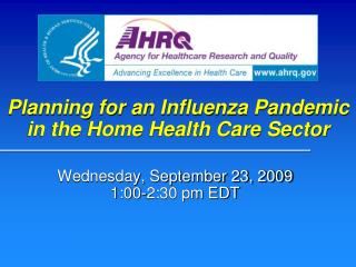 Planning for an Influenza Pandemic in the Home Health Care Sector