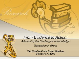 From Evidence to Action: Addressing the Challenges to Knowledge Translation in RHAs