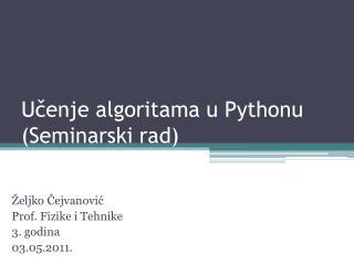 Učenje algoritama u Pythonu (Seminarski rad)