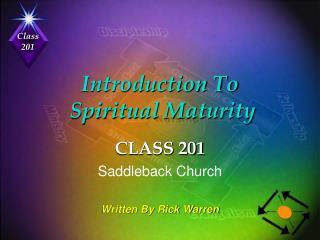 Introduction To   Spiritual Maturity