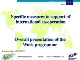 Specific measures in support of international co-operation