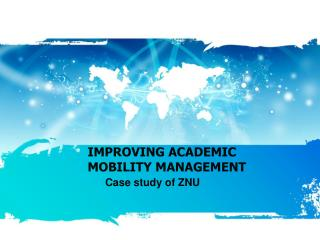 IMPROVING ACADEMIC MOBILITY MANAGEMENT