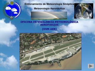 Entrenamiento de Meteorología Sinóptica Meteorología Aeronáutica