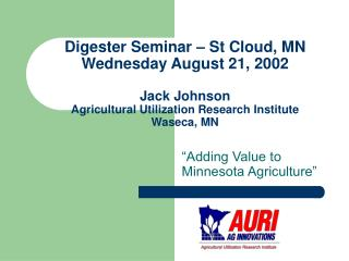 �Adding Value to Minnesota Agriculture�