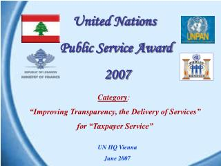 "Category :  ""Improving Transparency, the Delivery of Services""  for ""Taxpayer Service"""