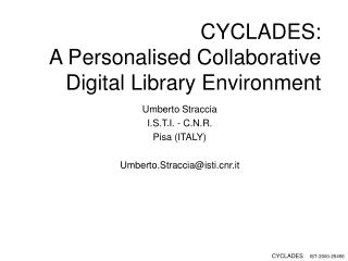 CYCLADES:  A Personalised Collaborative Digital Library Environment