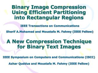 Binary Image Compression Using Efficient Partitioning into Rectangular Regions