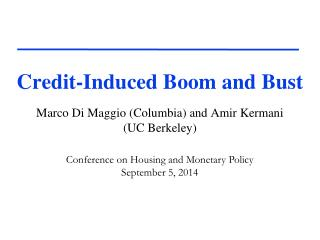 Credit-Induced Boom and Bust