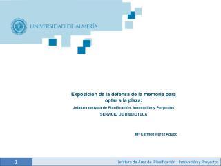 Jefatura de Área de  Planificación , Innovación y Proyectos