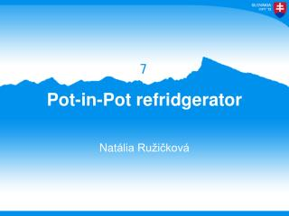 Pot-in-Pot refridgerator