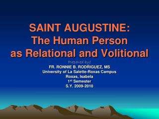 SAINT AUGUSTINE: The Human Person as Relational and Volitional