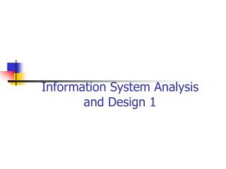 Information System Analysis  and Design 1