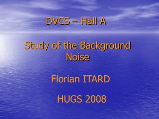 DVCS – Hall A