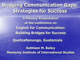 Bridging Communication Gaps: Strategies for Success