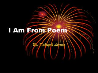 I Am From Poem