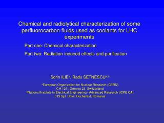 Chemical and radiolytical characterization of some perfluorocarbon fluids used as coolants for LHC experiments  Part one