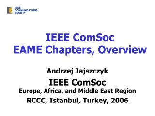 IEEE ComSoc EAME Chapters, Overview