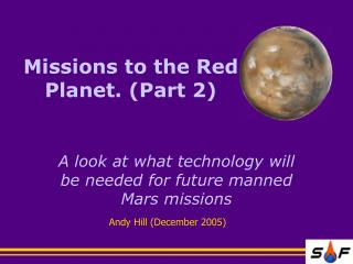 Missions to the Red Planet. (Part 2)