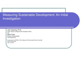Measuring Sustainable Development: An Initial Investigation