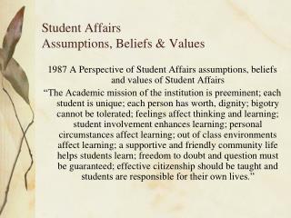 Student Affairs  Assumptions, Beliefs & Values