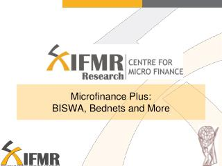 Microfinance Plus: BISWA, Bednets and More