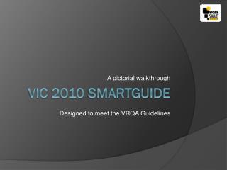 VIC 2010 SmartGuide