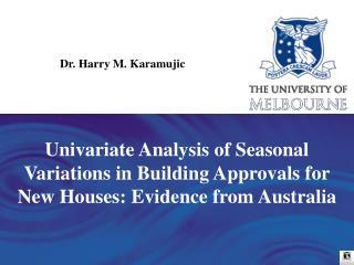 Dr. Harry M. Karamujic