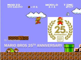 Mario bros 25 th  Anniversary