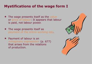 Mystifications of the wage form I