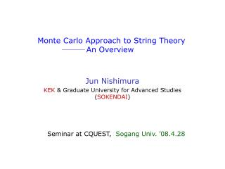 Monte Carlo Approach to String Theory An Overview