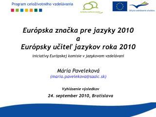 Vyhlásenie výsledkov  24. september 2010, Bratislava