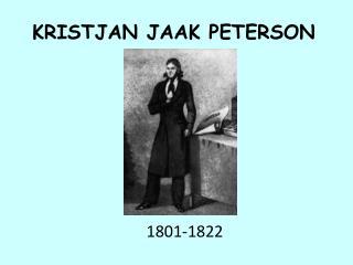 KRISTJAN JAAK PETERSON