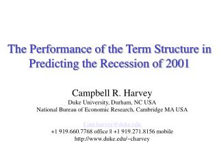The Performance of the Term Structure in Predicting the Recession of 2001
