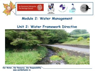 Module 2: Water Management Unit 2: Water Framework Directive