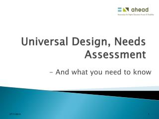 Universal Design, Needs  Assessment