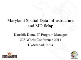 Maryland Spatial Data Infrastructure and MD iMap