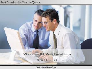 Windows R2, Windows-Linux