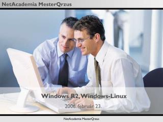 Windows R2, Windows-Linux
