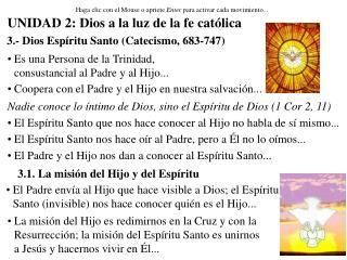 3.- Dios Espíritu Santo (Catecismo, 683-747)