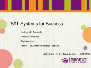 S&L Systems for Success