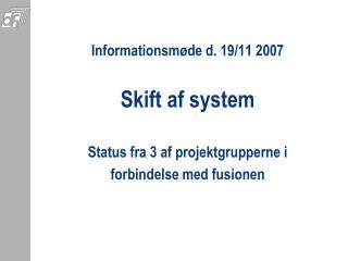 Skift af system