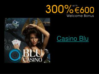 Welcome to Casino Blu
