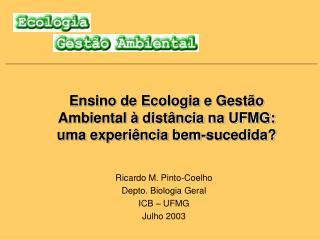 Ensino de Ecologia e Gestão Ambiental à distância na UFMG: uma experiência bem-sucedida?
