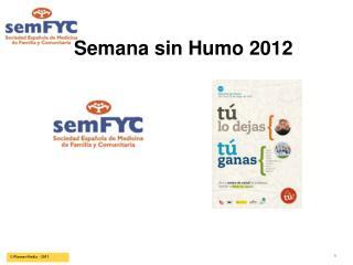Semana sin Humo 2012
