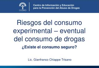 Riesgos del consumo experimental � eventual del consumo de drogas