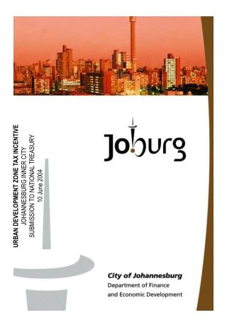 URBAN DEVELOPMENT ZONE TAX INCENTIVE JOHANNESBURG INNER CITY SUBMISSION TO NATIONAL TREASURY  10 June 2004
