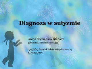 Diagnoza w autyzmie