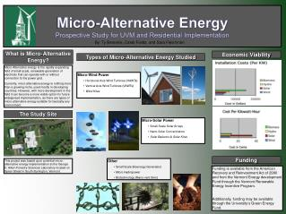 Micro -Alternative Energy  Prospective  Study for UVM and Residential Implementation