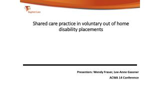 Shared care practice  in  voluntary out of home disability placements